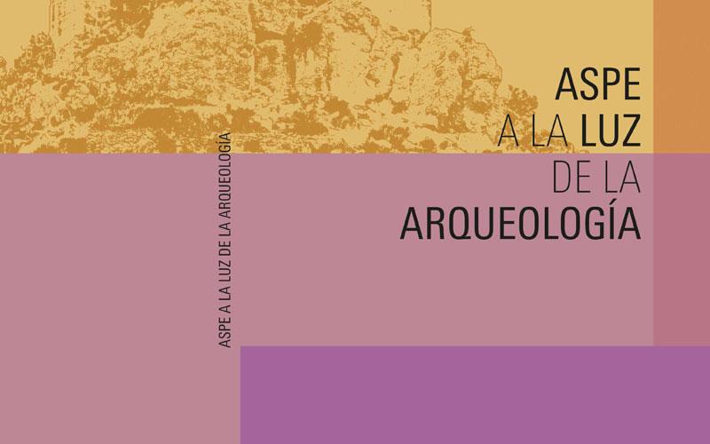 Photo of El Museo Histórico presenta la publicación Aspe a la luz de la arqueología