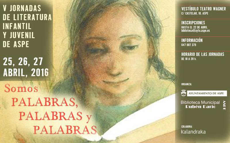 """Photo of """"Somos Palabras, Palabras y Palabras"""", Jornadas de Literatura Infantil y Juvenil en Aspe"""