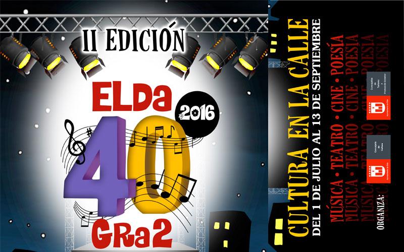 """Photo of #Elda – Vuelve """"Elda 40 gra2"""" con una amplia oferta de música, teatro, poesía y cine al aire libre"""
