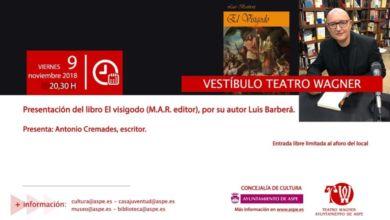 "Photo of #Aspe: Luis Barberá presenta la novela histórica ""El visigodo"""